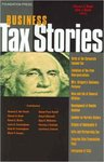 Business Tax Stories (edited by Steven A. Banks and Kirk J. Stark)