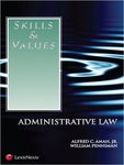 Skills & Values: Administrative Law