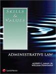 Skills & Values: Administrative Law