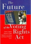 The Future of the Voting Rights Act (edited by David Epstein, Richard H. Pildes, Rodolfo O. De La Garza,  Sharyn O'Halloran)