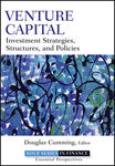 Venture Capital: Investment Strategies, Structures, and Policies (edited by Douglas Cumming)