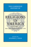 The Cambridge History of Religions in America (edited by Stephen J. Stein)