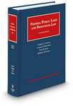 Federal Public Land and Resources Law by Robert L. Fischman, George Cameron Coggins, Charles Wilkinson, and John Leshy