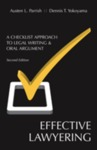 Effective Lawyering: A Checklist Approach to Legal Writing and Oral Argument, Second edition