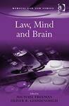Law, Mind and Brain (edited by Michael Freeman)