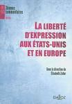 La Liberté d'Expression aux États-Unis et en Europe (edited by Élisabeth Zoller)