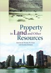Property in Land and Other Resources (edited by Daniel H. Cole and Elinor Ostrom)