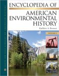 Encyclopedia of American Environmental History (edited by Kathleen A. Brosnan)
