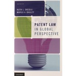 Patent Law in Global Perspective (edited by Ruth L. Okediji and Margo A. Bagley)