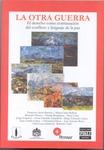 La Otra Guerra: El Derecho Como Continuación del Conflicto y Lenguaje de la Paz (Oscar Eduardo, Guardiola Rivera et al.)