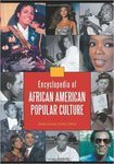 Encyclopedia of African American Popular Culture (edited by Jessie Carney Smith)