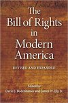 The Bill of Rights in Modern America (edited by David J. Bodenhamer and James W. Ely, Jr.)