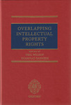 Overlapping Intellectual Property Rights (edited by Neil Wilkof and Shamnad Basheer)
