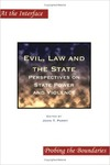 Evil, Law and the State: Perspectives on State Power and Violence (edited by John T. Parry)
