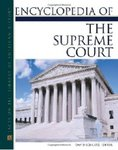Encyclopedia of the Supreme Court of the United States (David S. Tanenhaus, editor in chief)