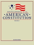 Encyclopedia of the American Constitution (edited by Leonard W. Levy and Kenneth L. Karst)