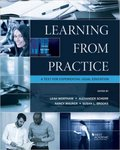 Learning from Practice: A Text for Experiential Legal Education, 3rd Edition (edited by Leah Wortham, Alexander Scherr, Nancy Maurer, Susan L. Brooks)