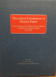 Theoretical Foundations of Human Rights: Collected Papers of the Second International Conference on Human Rights, May 2003 (Edited by Karl Wellman and Mohammad Habibi Modjandeh)