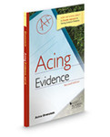 Acing Evidence: Checklist Approach to Solving Evidence Problems