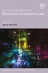 Research Handbook on Electronic Commerce Law (edited by John A. Rothchild)