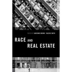 Race and Real Estate (edited by Adrienne Brown and Valerie Smith)