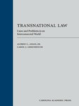 Transnational Law: Cases and Problems in an Interconnected World by Alfred C. Aman and Carol J. Greenhouse