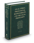 Legal Ethics, Professional Responsibility, and the Legal Profession by Gregory C. Sisk, Susan Saab Fortney, Charles G. Geyh, Neil W. Hamilton, William D. Henderson, Vincent R. Johnson, Stephen L. Pepper, and Melissa H. Weresh