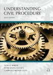 Understanding Civil Procedure, 6th edition by Gene R. Shreve, Peter Raven-Hansen, and Charles G. Geyh