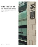 The Story of the Dubai International Financial Centre Courts: A Retrospective by Jayanth K. Krishnan