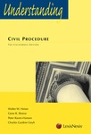 Understanding Civil Procedure, The California Edition by Charles G. Geyh, Gene R. Shreve, Walter W. Heiser, and Peter Raven Hansen
