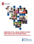 Indiana Civil Legal Needs Study and Legal Aid System Scan
