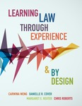 Learning Law through Experience and by Design