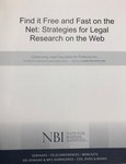 Find it Free and Fast on the Net: Strategies for Legal Research on the Web