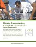Climate, Energy, Justice: The Policy Path to a Just Transition for an Energy-Hungry America, edited by the Center for Progressive Reform by Robert L. Fischman
