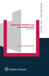 Intellectual Property Law and Human Rights, 4th edition, edited by Paul L. C. Torremans by Marshall A. Leaffer